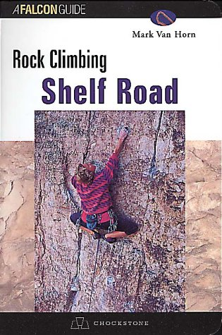 Rock Climbing Shelf Road (Regional Rock Climbing Series)