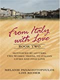From Italy with Love, Melanie Panagiotopoulos and Lois Richer, 0786273887