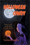 Halloween Candy, Thomas M. Sipos, 0759637474