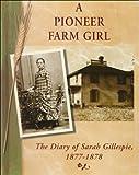 A Pioneer Farm Girl, Sarah Gillespie, 0736803475