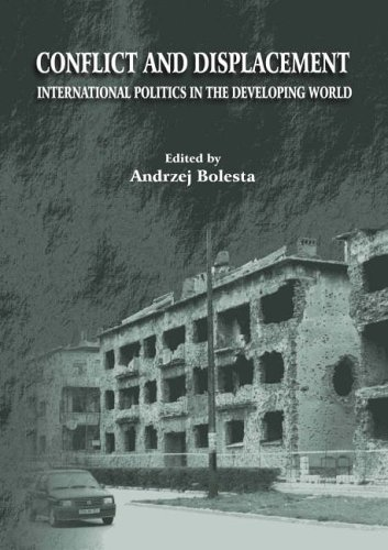 Conflict and Displacement: International Politics in the Developing World Thomas M. Pellathy