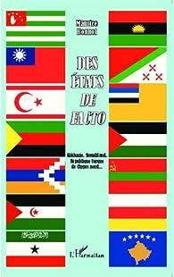 Des États de facto par Maurice Bonnot