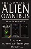 """The Complete Alien Omnibus - ""Alien"", ""Aliens"", ""Alien 3"""" av Alan Dean Foster"