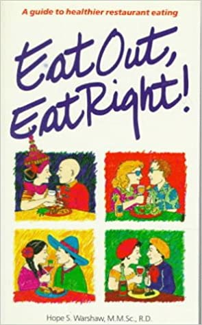 Book Eat Out, Eat Right: Guide to Healthier Restaurant Eating