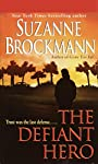 The Defiant Hero (Troubleshooters Book 2)