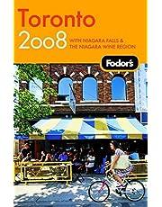 Fodor's Toronto 2008: With Niagara Falls & the Niagara Wine Region