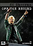 Ed Sheeran Off The record