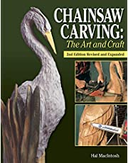 Chainsaw Carving: The Art and Craft, 2nd Edition Revised and Expanded