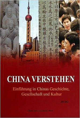 Book China Verstehen: Einfuhrung in Chinas Geschichte, Gesellschaft Und Kultur (German Edition)