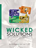 Wicked Solutions: A Systems Approach to Complex Problems