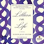 Lillian on Life | Alison Jean Lester