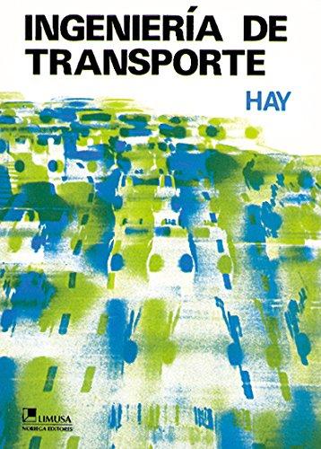 Descargar Ingenieria De Transporte [pdf] William W  Hay