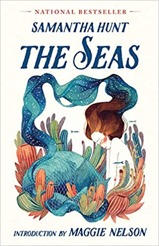 The Seas Samantha Hunt Maggie Nelson 9781941040959 Amazon Books