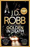 Golden In Death: In Death 50