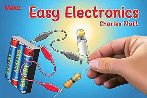 easy electronics make handbook charles platt 9781680454482 rh amazon com