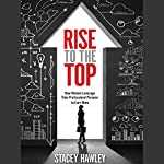 Rise to the Top: How Women Leverage Their Professional Persona to Earn More | Stacey Hawley