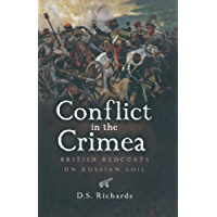 Conflict in the Crimea: British Redcoats on Russian Soil