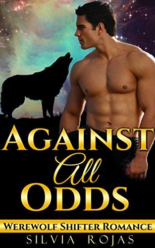 Against All Odds - Werewolf Shifter Romance
