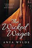 The Wicked Wager ( A Regency Murder Mystery & Romance ) by  Anya Wylde in stock, buy online here