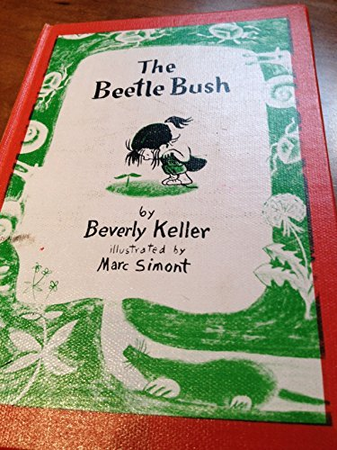 The Beetle Bush by Beverly Keller (1976-05-01)