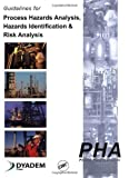 img - for Guidelines for Process Hazards Analysis (PHA, HAZOP), Hazards Identification, and Risk Analysis by Nigel Hyatt (2003-03-03) book / textbook / text book