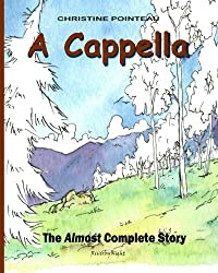 A Cappella: The Almost Complete Story