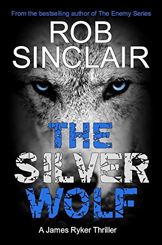 The Silver Wolf by Rob Sinclair ebook deal
