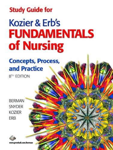 Read Study Guide for Kozier & Erb's Fundamentals of Nursing P.P.T