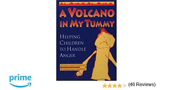 A Volcano in My Tummy: Helping Children to Handle Anger: Eliane ...