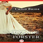 Child Bride | Suzanne Forster