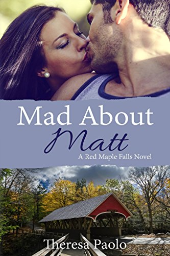 Mad About Matt by Theresa Paolo ebook deal