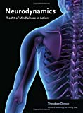 img - for Neurodynamics: The Art of Mindfulness in Action book / textbook / text book