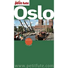 Oslo 2015 Petit Futé (City Guide) (French Edition)