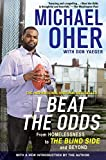 [I Beat the Odds]I Beat the Odds: From Homelessness to the Blind Side and Beyond [Unabridged, 7 CDs, 8 hours ]February…