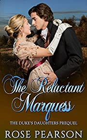 The Reluctant Marquess: The Duke's Daughters - Prequel