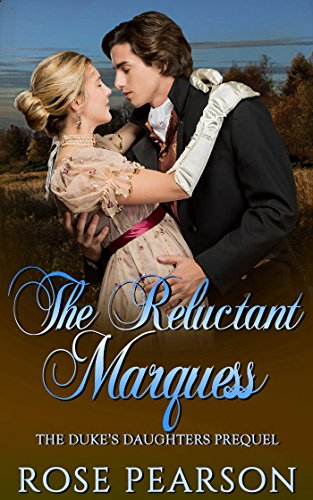 The Reluctant Marquess: The Duke's Daughters - ()