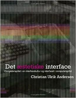Det ??stetiske interface by Christian Ulrik Andersen (2009-05-29)