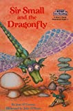 Sir Small and the Dragonfly, Jane O'Connor, 0812471555