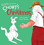 Snowy's Christmas, Sally Murphy, 1741664403