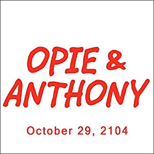 Opie & Anthony, Mike Tyson, October 29, 2014 Radio/TV Program
