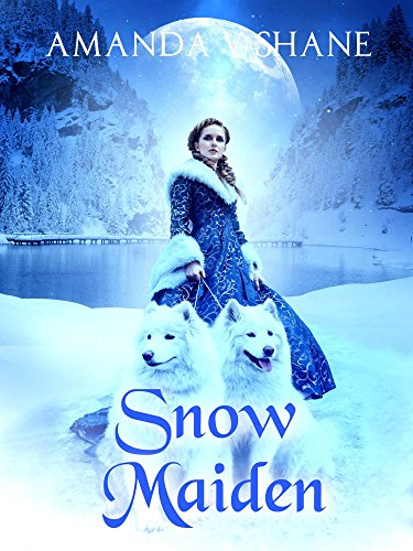 (Snow Maiden (Enchanted Lands Romance))