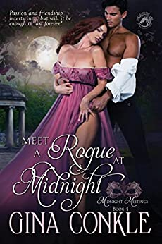 Meet A Rogue At Midnight (Midnight Meetings Book 4) by [Conkle, Gina, Publishing, Dragonblade]