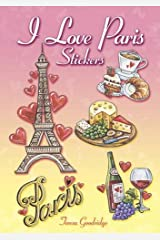 I Love Paris Stickers (Dover Stickers)