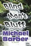 Blind Man's Bluff, Michael Barber, 0595416969