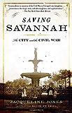 Saving Savannah: The City and the Civil War (Vintage Civil War Library)