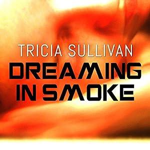 Dreaming in Smoke Audiobook