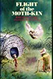 img - for Flight of the Moth-Kin book / textbook / text book