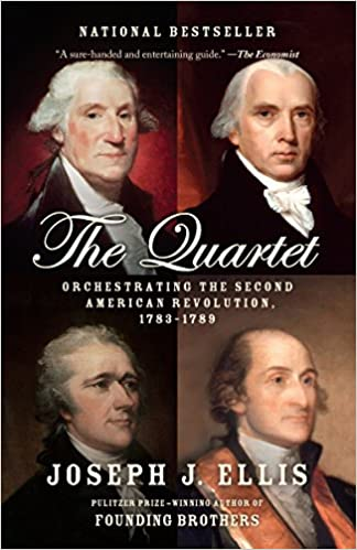 image for The Quartet: Orchestrating the Second American Revolution, 1783-1789