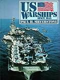 U. S. Warships since 1945, Paul H. Silverstone, 0870217690