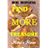 FIND MORE TREASURE: Here's How